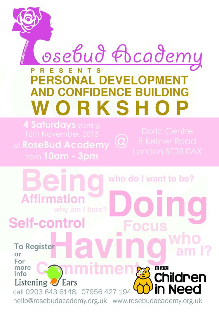 Rosebud confidence building